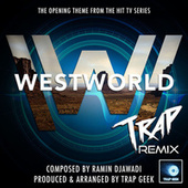 Westworld Main Theme (From