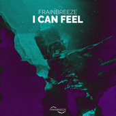 I Can Feel de Frainbreeze