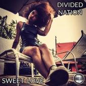 Sweet Love de Divided Nation