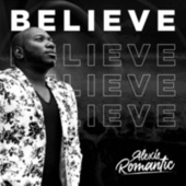 Believe by Alexis Romantic