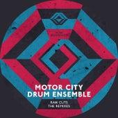 Raw Cuts Remixes by Motor City Drum Ensemble