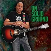 On Solid Ground von Reggie Harris