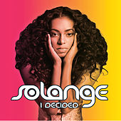 I Decided by Solange