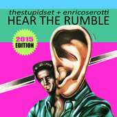 Hear the Rumble (2015 Edition) by Stupid Set