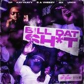 Bill Dat Sh*t fra SinSquad