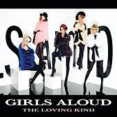 The Loving Kind by Girls Aloud