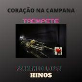 Coração na Campana (Trompete - Hinos) von Fernando Lopez
