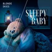 Sleepy Baby by Blonde Skies