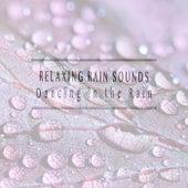 Dancing in the Rain fra Relaxing Rain Sounds