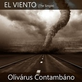 El Viento (The Single) by Olivárus Contambáno