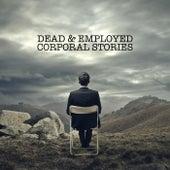 Corporal Stories von Dead
