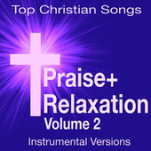 Prayer Relaxation - Top Christian Songs (Soothing Instrumental Versions) Vol. 2 de Soothing Souls