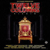 Twelve Columns Riddim by Various Artists