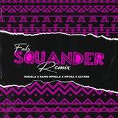 Squander (Remix) [feat. Niniola & Sayfar] by Falz