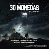 30 Monedas. (Música Original del Episodio 7 de la Serie). (Vol. 7) de Roque Baños