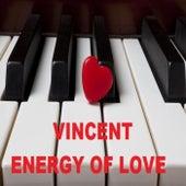 Energy of Love de Vincent