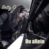 Du allein by Betty O