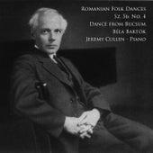 Romanian Folk Dances, Sz. 56: No. 4, Dance from Bucsum by Jeremy Cullen