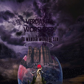 To Wander with the Sun by Verdant Worshiper