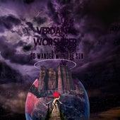 To Wander with the Sun de Verdant Worshiper