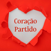Coraçao Partido by Various Artists