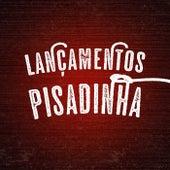 Lançamentos Pisadinha by Various Artists