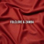 Folclore & Zamba by Various Artists