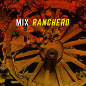 Mix Ranchero de Various Artists