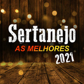 Sertanejo 2021 As Melhores by Various Artists