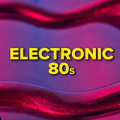 Electronic 80s de Various Artists