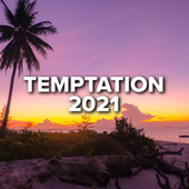 Temptation 2021 by Various Artists