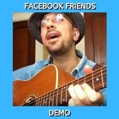 Facebook Friends (Demo) by Kev Rowe