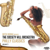 Butch Ingram Presents Philly Classics, Vol. 3 by The Society Hill Orchestra