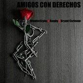 Amigos con derechos (feat. WonderStylez, Bamby & Bryant Corleone) de Black Migos