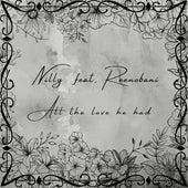 All the love he had (feat. Reenobani) von Nilly