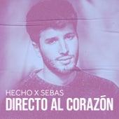 Hecho x Sebas: Directo al Corazón de Sebastián Yatra
