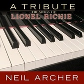 The Songs of Lionel Richie by Neil Archer