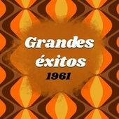 Grandes Éxitos 1961 van Dion, Fats Dominos, Ricky Nelson, Jimmy Dean, Sandy Nelson, Joey Dee, Bobby Vee, The Drifters, Pat Boone, Trini Lopez, Gene Pitney