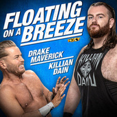 Floating On A Breeze (Drake Maverick & Killian Dain) de WWE
