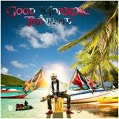 Good Morning Trinidad von Julius
