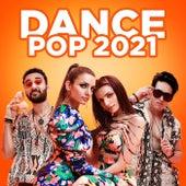 Dance Pop 2021 von Various Artists