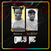 Only Me by Ridex