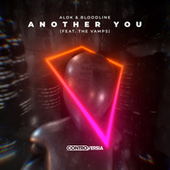 Another You (feat. The Vamps) de BLOODLINE Alok