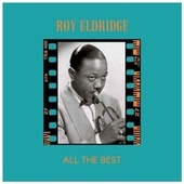 All the Best by Roy Eldridge