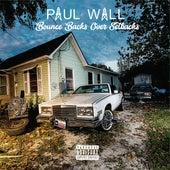 Bounce Backs over Setbacks by Paul Wall