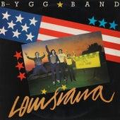Louisiana by Bygg Band