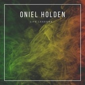 Life Lessons by Oniel Holden