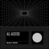 All Access de Marcus H. Mitchell
