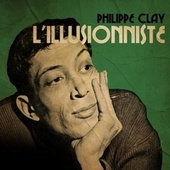 L'illusioniste von Philippe Clay