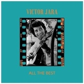 All The Best by Victor Jara